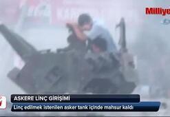 Sıhhıye'de linç edilmek istenilen asker tank içinde mahsur kaldı