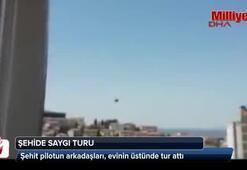 Şehidin devre arkadaşları, ailesinin evinin üstünde helikopterle tur attı