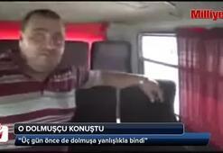 Atalay Filizi yakalatan dolmuşçu konuştu