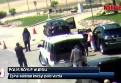 Eşine saldıran kocayı polis vurarak durdurdu