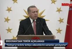 Türkiye'yi terörle terbiye edeceklerini sananlar yanılıyorlar