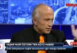 Yaşar Nuri Öztürkten kötü haber