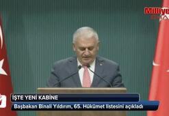 Başbakan Binali Yıldırım, 65. Hükümet listesini açıkladı
