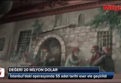 İstanbulda 20 milyon dolarlık tarihi eser operasyonu