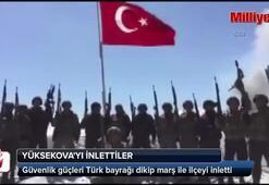 Türk bayrağı altında Yüksekovayı inlettiler