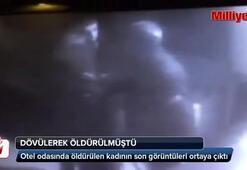 Dövülerek öldürülen kadının son anları kamerada