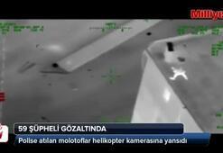 Polise molotofla saldıranlar gece görüş kamerasında