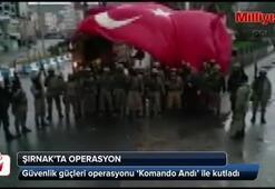 Operasyonu Komando Andı ile kutladılar