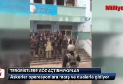 Asker operasyonlara marş ve dualarla gidiyor
