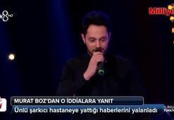 Murat Boz hastaneye mi kaldırıldı