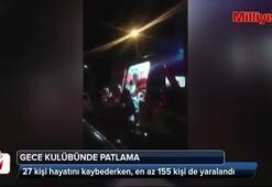 Gece kulübünde patlama: 27 ölü