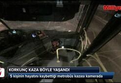 Korkunç metrobüs kazası kamerada