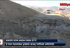 Hakkaride 2 ton bomba yüklü araç infilak ettirildi