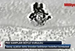 PKK kampları böyle vuruldu
