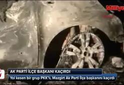 PKKlılar AK Parti İlçe başkanını kaçırdı