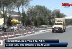 Havalimanında intihar saldırısı: 5 ölü, 16 yaralı