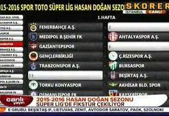 2015-2016 Süper Lig sezonu fikstür çekimi yapıldı