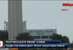 Pilotların başı Dronelarla dertte