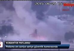 Kobanideki patlama güvenlik kamerasında