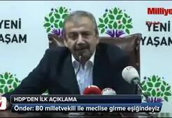 HDPden ilk açıklama