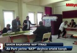 Sandık başkanına AKP itirazı