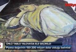 Ünlü tablo Yalovada ele geçirildi