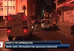İstanbul, Okmeydanında DHKP-Cye şafak operasyonu