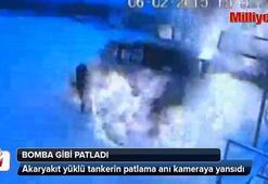 Akaryakıt tankeri bomba gibi patladı