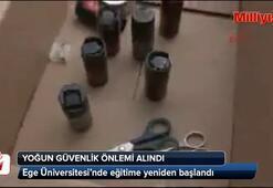 Ege Üniversitesiden yoğun güvenlik önlemi alındı