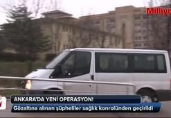 Ankarada yeni operasyon başladı
