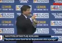 Davutoğlu İzmire bunu vadetti
