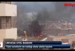 Libyada otele kanlı baskın