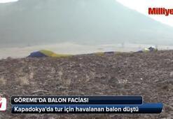 Göremede balon faciası