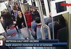 Metrodaki kalp krizi saniye saniye kamerada