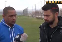 Roberto Carlostan Volkan Demirel açıklaması
