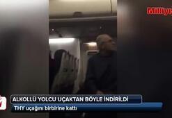 Alkollü yolcu THY uçağını birbirine kattı