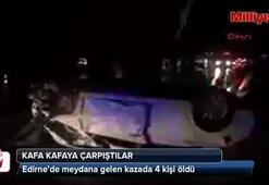 Edirnede feci kaza 4 ölü