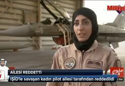 IŞİDle savaşan pilotu ailesi reddetti