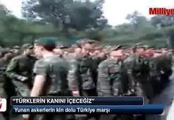 Türklerin kanını içeceğiz