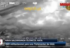 Hava saldırısında ölümcül hata