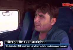 Türk şoförler korku içinde