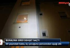 3 çocuğunu camdan attı