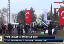 Türkmenlerin kaçışı sürüyor