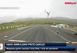Hava ambulansı piste çakıldı