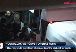 Operasyonda 9 kişi serbest