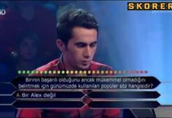 Kim Milyoner Olmak İsterde Alex sorusu