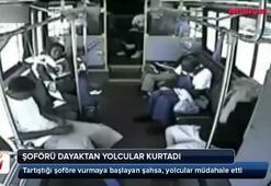 Şoförü dayaktan yolcular kurtardı
