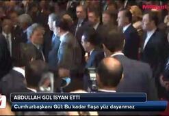Abdullah Gül isyan etti