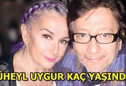 Süheyl Uygur kimdir Süheyl Uygur kaç yaşında