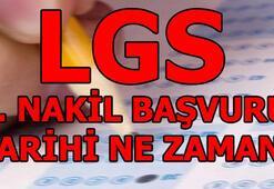 LGS nakil başvuruları başladı mı LGS lise 3. nakil başvuru tarihleri